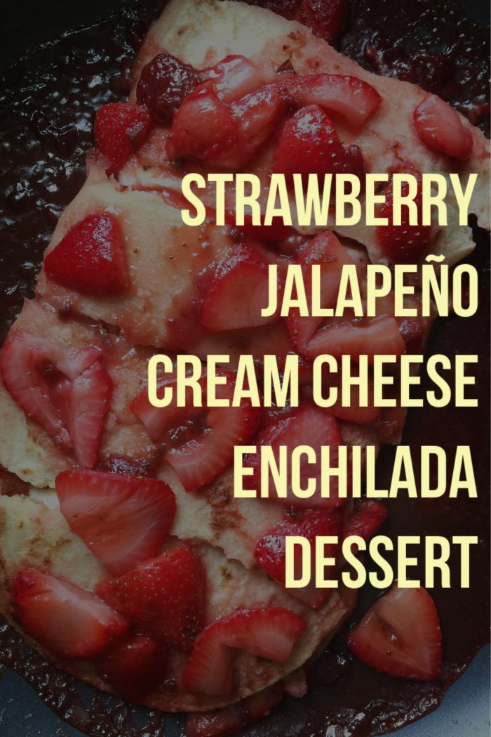 Strawberry Jalapeno Cream Cheese Enchilada Dessert © www.roastedbeanz.com #SpreadTheHeat [AD] #CollectiveBias #shop